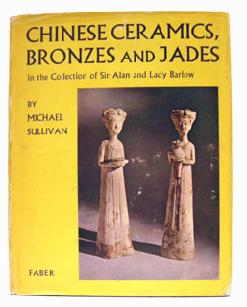 Rare Book Chinese Ceramics Bronzes and Jade Collection of Sir Alan Barlow