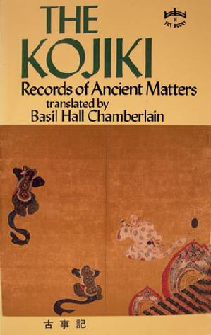 Softcover Book: The Kojiki: Records of Ancient Matters translated by Basil H. Chamberlain