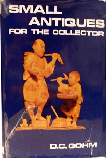 Hard-to-Find Old Hardback Book entitled 'Small Antiques for the Collector] 1968