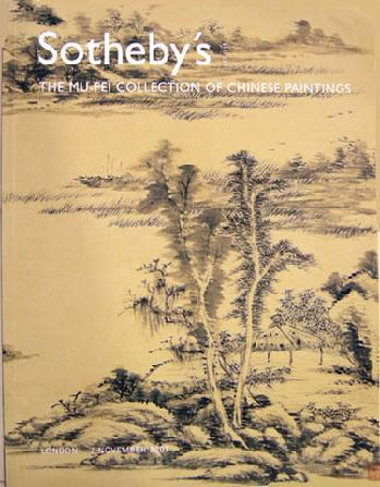 Sotheby's Auction Catalogue: The Mu-Fei Collection of Chinese Paintings  London 11/07
